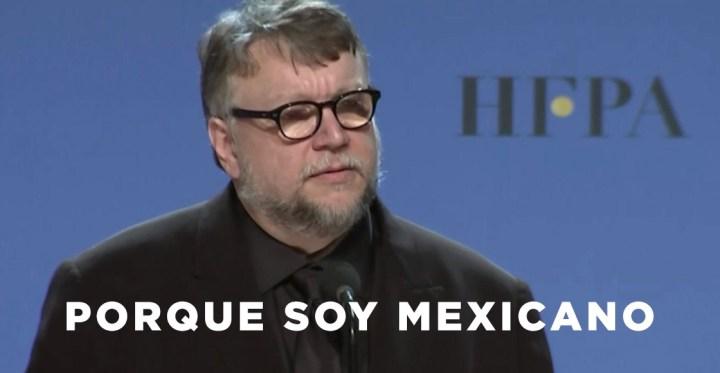 porque-soy-mexicano-guillermo-del-toro.jpg